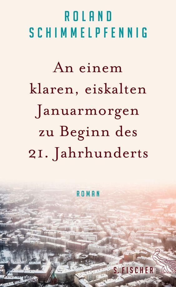 S. Fischer Verlage - An einem klaren, eiskalten Januarmorgen zu Beginn des 21. Jahrhunderts (Hardcover)