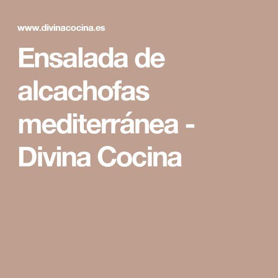Ensalada de alcachofas mediterránea - Divina Cocina
