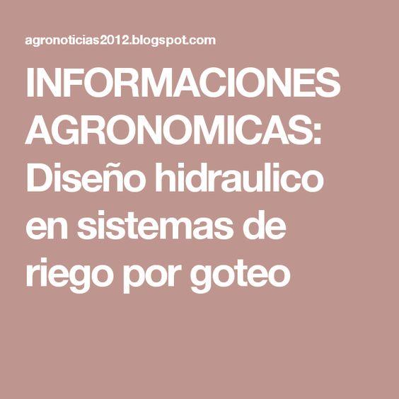 Informaciones agronomicas dise o hidraulico en sistemas - Sistemas de goteo ...