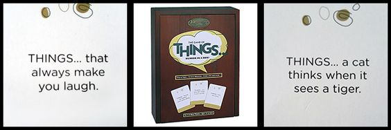 Patch Products has some pretty outstanding games but if you are like me you assume most are for kids…not true. Not only do they have a lot of game options for adults but one one in particular stands out for us…the Game of Things. Read the card and everyone else writes their response on a piece of paper, then the reader gets to try to guess who said what!