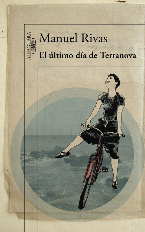 El último día de Terranova (2015), Manuel Rivas. La historia de una librería donde confluyen historias de amores, libros prohibidos, náufragos de la vida y la memoria oculta de nuestra historia reciente. Querrás entrar en Terranova. Hay lugares que nunca deberían desaparecer.