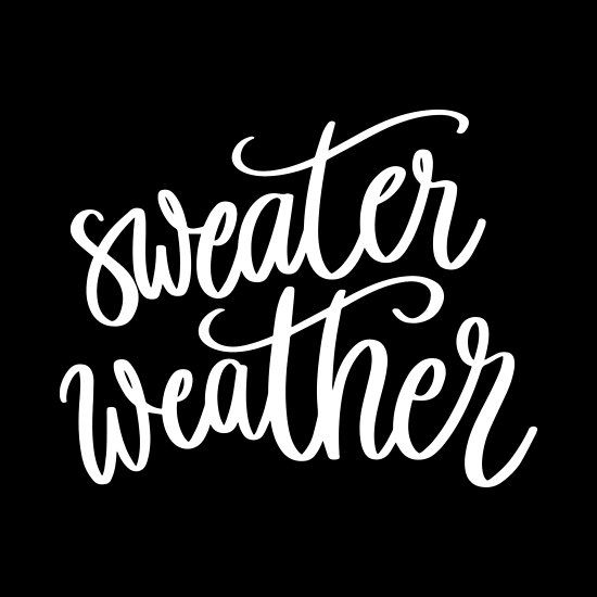 sweater weather #quotes #quotestoliveby #quotesinspirational ...