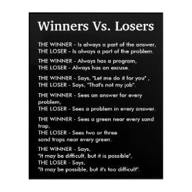 Winners Vs Losers Poster Zazzle Com In 2021 Loser Quotes Empathy Quotes Winner Quotes