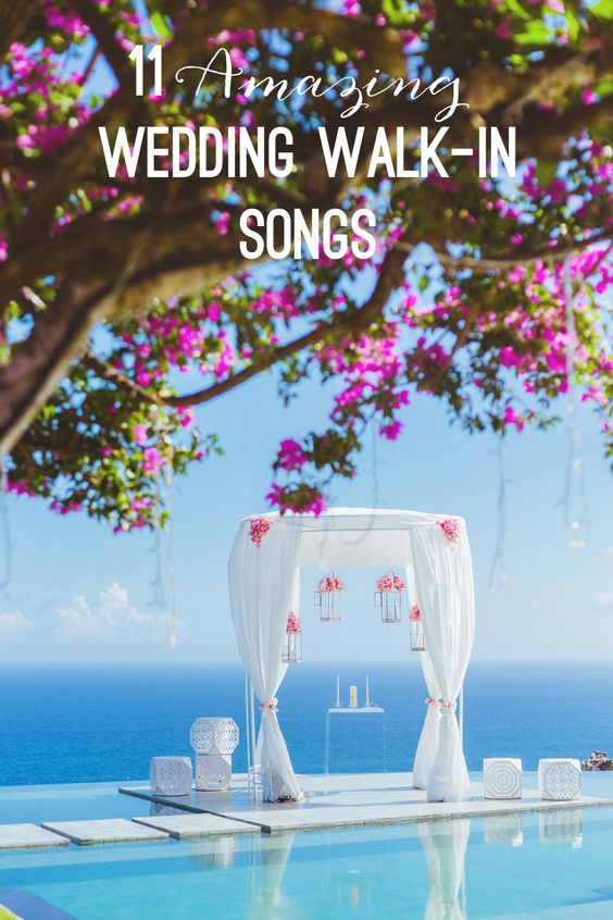 Favourite wedding processional / walk-in songs // 11 Amazing Songs for Your Walk down the Aisle
