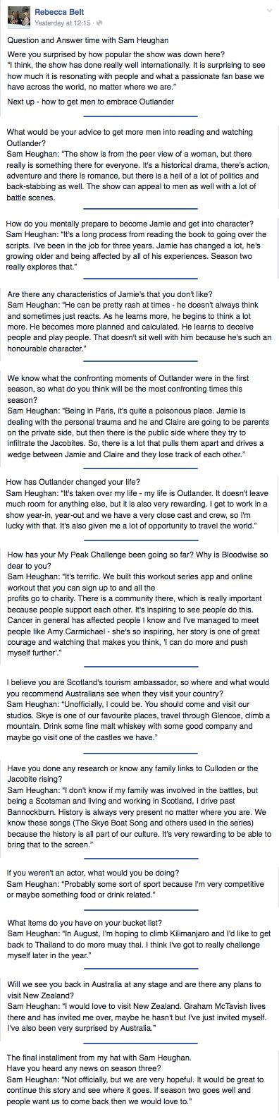 FB Q&A between Sam Heughan and journalist Rebecca Bell from The Northern Daily Leader in Tamworth, Australia. Just copied it all into one convo.