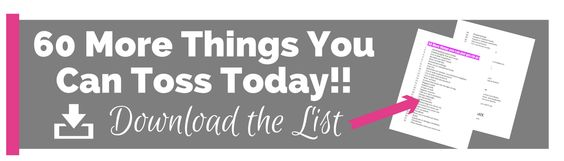 Download 60 more things you can toss today