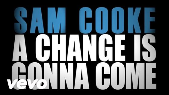 """Sam Cooke - A Change Is Gonna Come (Official Lyric Video of Sam Cooke's iconic """"A Change Is Gonna Come""""  released On January 22nd, 2016 - on what would have been his 85th birthday - powerful social history images featured"""