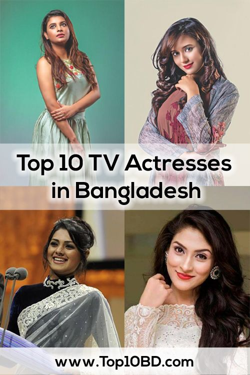 Top 10 Tv Actresses In Bangladesh Actresses 10 Things Top 10