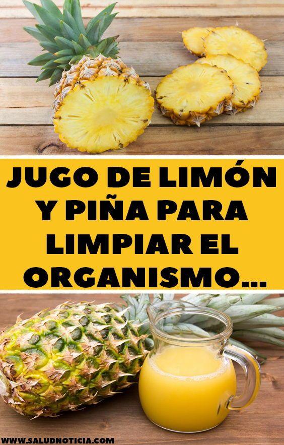Jugo De Limón Y Piña Para Limpiar El Organismo Food Fruit Pineapple