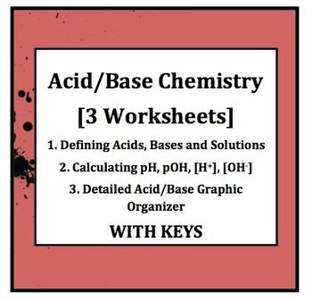 Printables Acid Bases Worksheet 3 acid base chemistry worksheets graphic organizers ph acidbase worksheet bundle three that are more than just worksheets