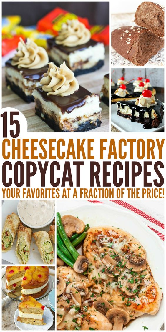 15 Copycat Cheesecake Factory Recipes That Are Almost Too Good to Eat