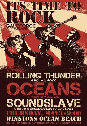 Local Tribute Bands Tear it Up at Winston's on a Thursday night!! Oceans (Pearl Jam Tribute) Rolling Thunder (AC/DC Tribute) & SoundSlave - A Tribute to Soundgarden and Audioslave $8 pre-sale. 21+ ONLY (Presales will be on a list at Winston's) $10 day of show doors at 9pm