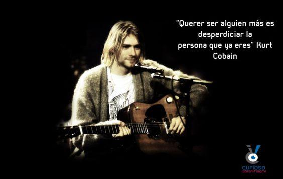 Kurt_Cobain_frase_celebre_famosa_nirvana_querer_alguien_desperdicio_wanting_someone_wasting_yourself_curioso_impertinente_cimpertinente_blog_banda copia