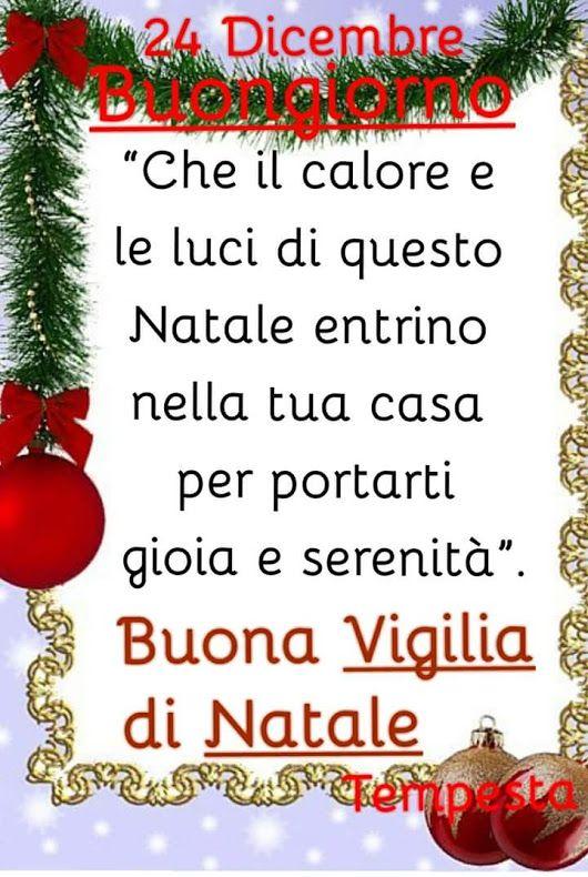 Immagini Buongiorno Di Natale.Buongiorno Community Serena Vigilia Di Natale Holidays And
