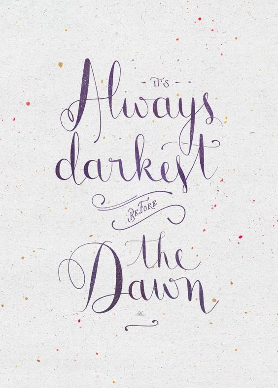 It's always darkest before the dawn Art Print: