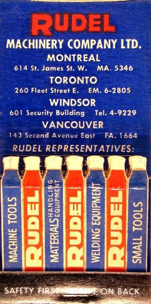 Rudel Machinery Company, Montreal, Canada #feature #matchbook To design & order your advertising #matches GoTo: GetMatches.com or Call 800.605.7331 Today!