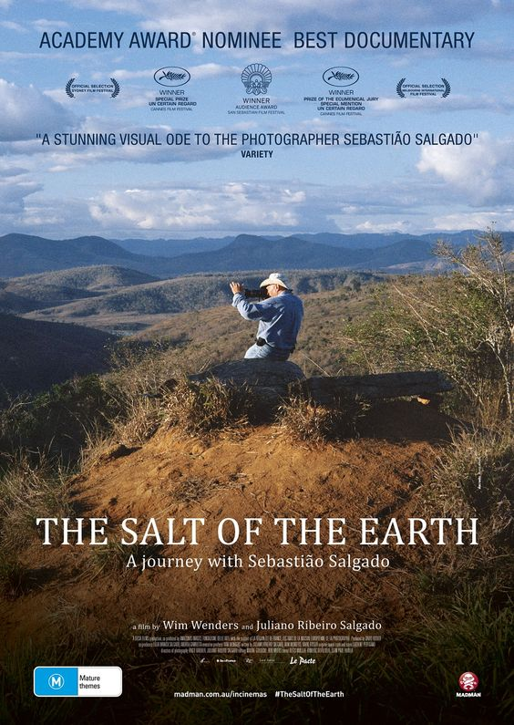 For the last 40 years, the photographer Sebastião Salgado has been travelling through the continents, in the footsteps of an ever-changing humanity. The Salt of the Earth is an incredible documentary about Selgado's work and life, told through narration and his photography. It will open your eyes and at times break your heart - as it did his own. His wife came up w/ a beautiful healing solution for their latest project - a tribute to the beauty of the earth. Dir. by Wim Wenders. 2014