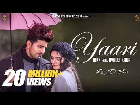 Yaari Official Video Nikk Ft Avneet Kaur Latest Punjabi Songs 2019 New Punjabi Songs 2019 Youtube Songs Mp3 Song Download Mp3 Song
