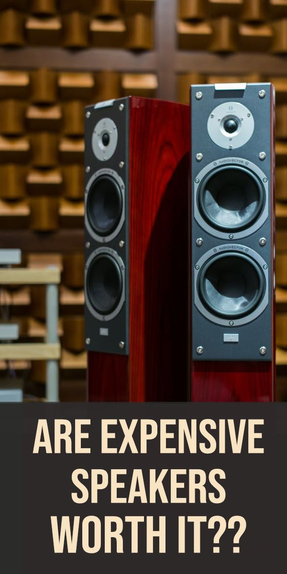 Are Expensive Speakers Better And Worth It Home Theater Best Home Theater System Theatre Diy