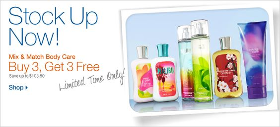 Mix & Match Body Care > Buy 3, Get 3 FREE > Shop now.
