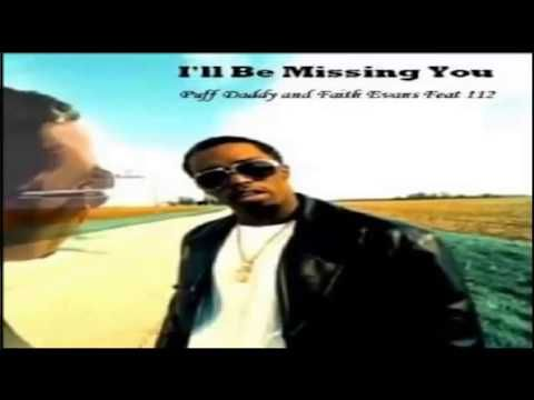 Puff Daddy Faith Evans 112 I Ll Be Missing You Youtube Faith Evans Ill Miss You Puff Daddy