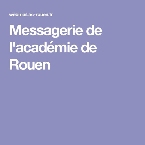 Messagerie de l'académie de Rouen