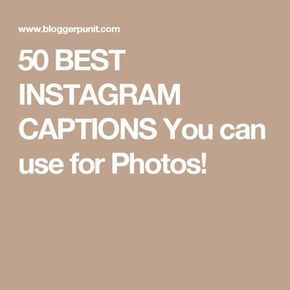 250 Best Cool Instagram Captions For Your Photos For