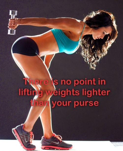 There is no point I lifting weights lighter than your purse!!