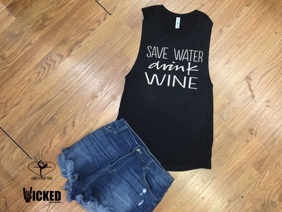 Save Water Drink Wine  Ultra soft Ladies muscle tank fun casual  exercise  tank barre class tank top by WickedCustomApparel on Etsy