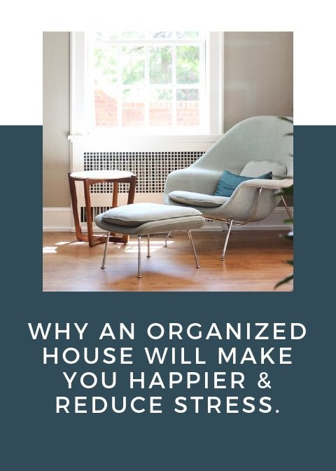 Why An Organized House Will Make You Happier Reduce Stress Lifesquire Home Organization Are You Happy Reduce Stress