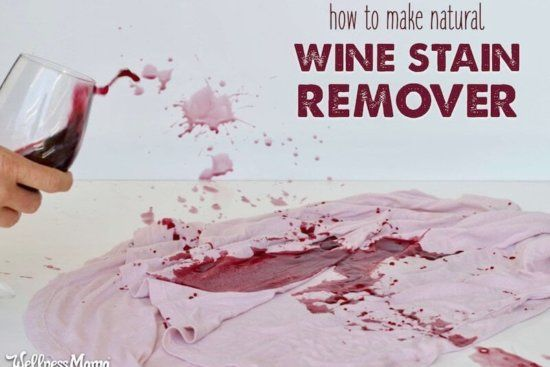Red Wine Stain Removal Natural Diy Red Wine Stain Removal Wine Stains Wine Stain Remover
