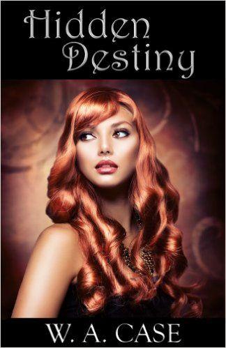 Amazon.com: Hidden Destiny (The Angel-May Saga Book 1) eBook: W. A. Case: Kindle Store
