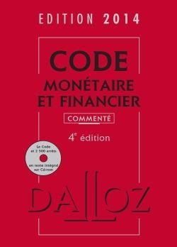 Code monétaire et financier 2014 4e édition -  avec 1 Cédérom