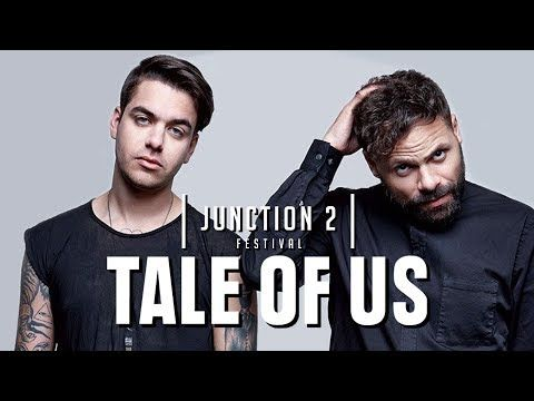 Tale Of Us Epic Melodic Techno Set From Junction 2 Festival Techno Music Songs Tales