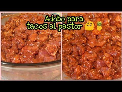 Adobo Marinado Para Tacos Al Pastor Fácil Y Muy Rico Youtube Recetas Mexicanas Comida Nutritiva Recetas Recetas De Comida