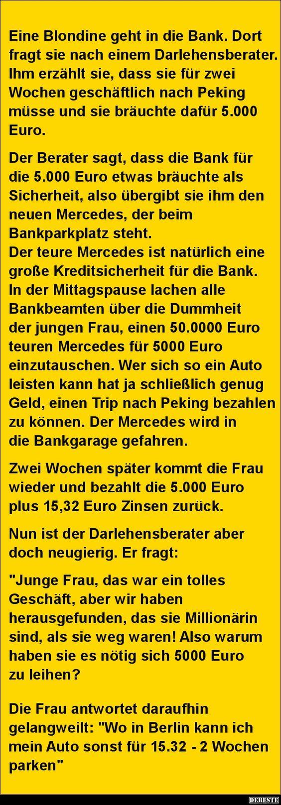 Eine Blondine geht in die Bank... | DEBESTE.de, Lustige Bilder, Sprüche, Witze und Videos