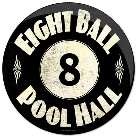 JackandFriends.com - Vintage 8 Ball Pool Hall Round Metal Sign 14 x 14 Inches, $16.98 (http://www.jackandfriends.com/vintage-8-ball-pool-hall-round-metal-sign/)