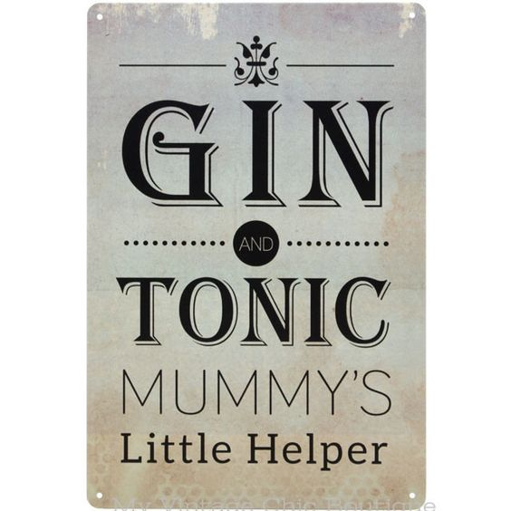Gin & Tonic Mummy's Little Helper Sign Plaque Vintage Retro