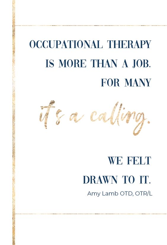 Occupational Therapist Quote Occupational Therapy Jobs Occupational Therapy Quotes Therapist Quotes