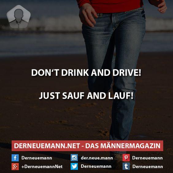 Saufen #derneuemann #humor #lustig #spaß #sprüche #saufen #laufen