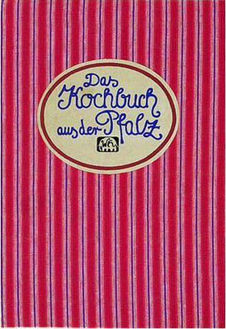 Das Kochbuch aus der Pfalz
