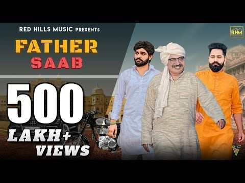 Father Saab Full Video Khasa Aala Chahar Raj Saini New Haryanvi Songs Haryanavi 2019 Youtube Youtube Songs Songs Love Songs