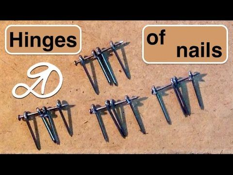 3 How To Make A Loop Of Nails Handmade Hinges Diy Youtube Hinges Diy Diy Door Doll Furniture Diy