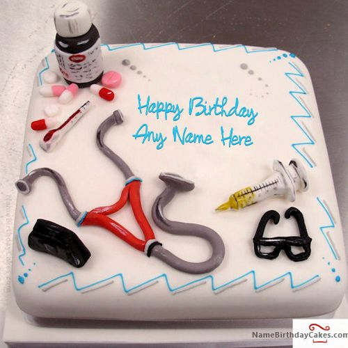 Birthday Cake Images For Doctors : Birthday Cake For Doctor With Name Animals Pinterest ...