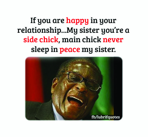 Mugabe Quote Most Funny Mugabe Quotes Woman Quotes Funny