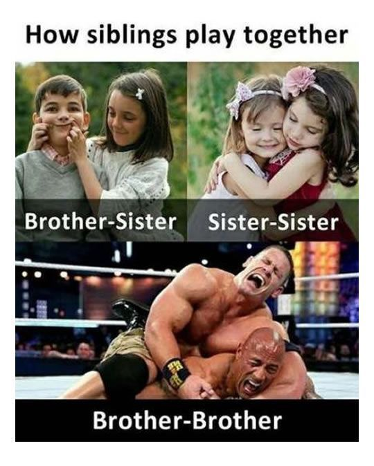 Vedios Funny Memes Of The Day Funnypics Funny Sibling Memes Brother And Sister Memes Brother Memes