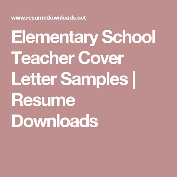 18 best Cover letter images on Pinterest Cover letter sample - sample teacher cover letter