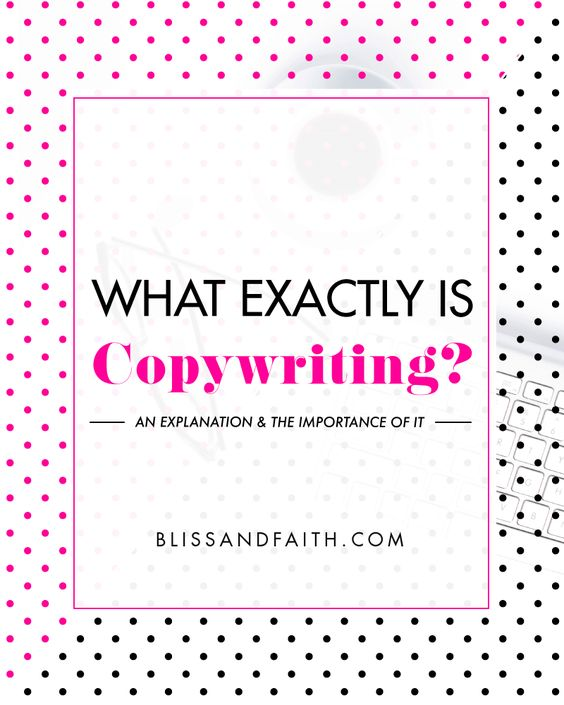 What Exactly Is Copywriting? | BlissandFaith.com