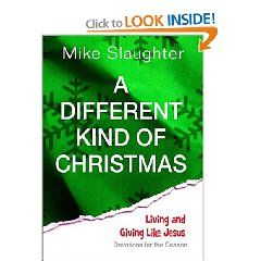 A Different Kind of Christmas: Devotions for the Season by Michael Slaughter