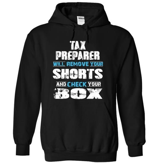 TAX PREPARER will remove your shorts check your box - #red hoodie #sweatshirt outfit. GET YOURS  => https://www.sunfrog.com/LifeStyle/TAX-PREPARER-will-remove-your-shorts-check-your-box-8002-Black-11090607-Hoodie.html?id=60505